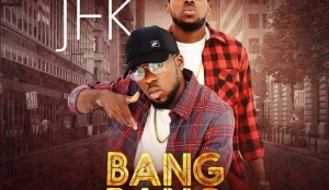 JFK - Bang Bang(Prod. by Dtunes)